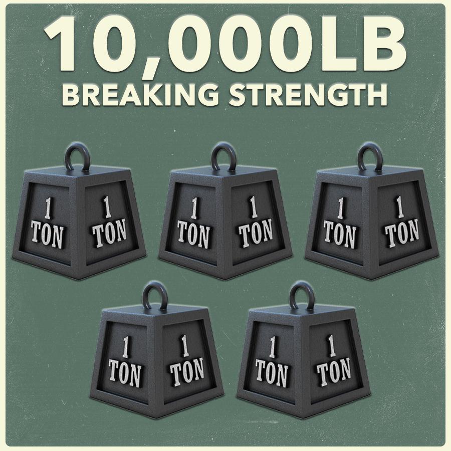 10,000LB BREAKING STRENGTH